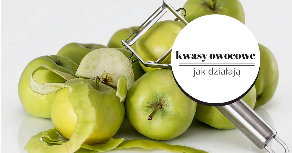 kwasy owocowe jak działają
